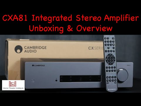 External Review Video Tz4gz8cjSHA for Cambridge Audio CXA81 Integrated Amplifier