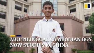 Multilingual Cambodian boy who went viral on social media now studies in China