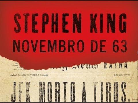 Resenha de Novembro de 63 by Stephen King