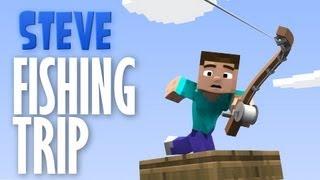 Steve - Fishing Trip