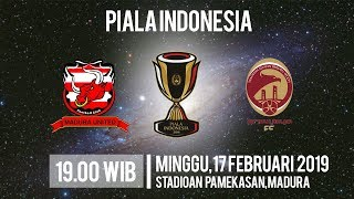 Live Streaming Piala Indonesia Madura United Vs Sriwijaya FC, Minggu Pukul 19.00 WIB