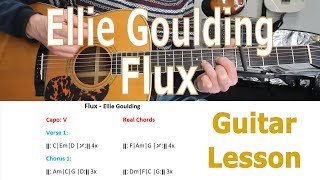 Ellie Goulding, Flux, How to play, Tutorial, Chords, Guitar Lesson