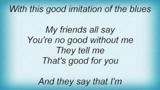 Alan Jackson - Good Imitation Of The Blues Lyrics