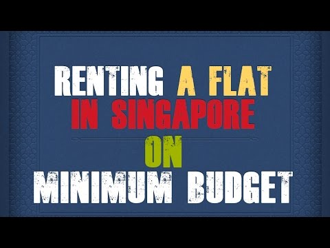 How to Rent a flat in Singapore on Minimum Budget 2017