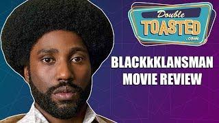 BLACKKKLANSMAN MOVIE REVIEW 2018 - A good spike lee movie?