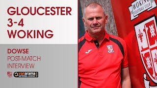 Gloucester City 3 - 4 Woking   Dowse Interview