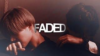 """ FADED. """