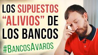 """Video: Los SUPUESTOS """"Alivios"""" De Los BANCOS #BancosAvaros"""