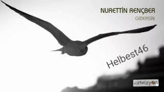 Nurettin Rençber / Gel / 2017 yeni