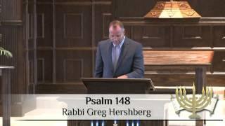 Psalm 148 - Rabbi Greg Hershberg - 10/10/2015