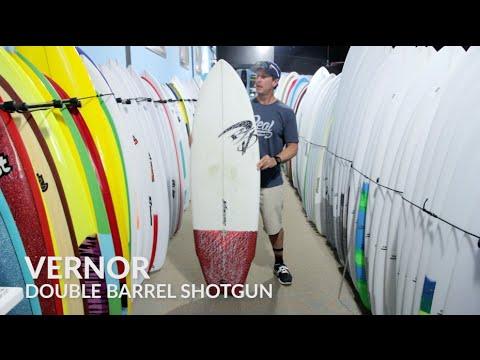 Vernor Double Barrel Shotgun Surfboard Review