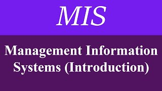 Management Information System MIS tutorial lecture