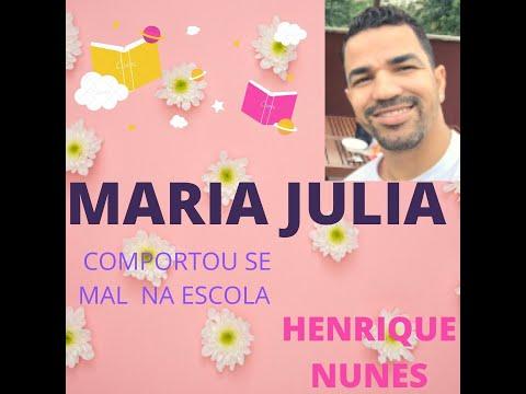 Maria Julia Comportou se mal