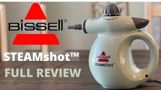 BISSELL STEAM SHOT DEMONSTRATION AND FULL REVIEW  | CHEMICAL FREE CLEANING HACK | BISSELL REVIEW