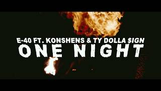 """E-40 """"One Night"""" Feat. Konshens & Ty Dolla $ign"""