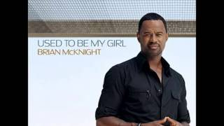 Brian McKnight - Used To Be My Girl (Prod. by Tim & Bob) (2006)