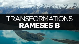 [LYRICS] Rameses B - Transformations (ft. Laura Brehm)