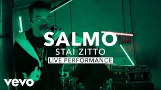 Salmo   STAI ZITTO (Official Live Performance) | Vevo X