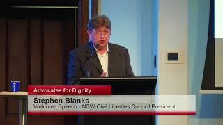 Mr Stephen Blanks – NSW Civil Liberties Council President – Welcome Speech