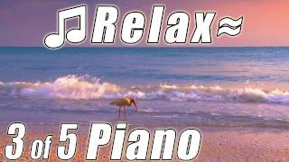 Romantic PIANO Instrumental Relaxing Music #3 Classical Relax Playlist Ocean songs relaxační hudba