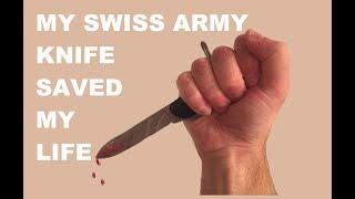 My Swiss Army Knife Saved My Life - Real Life SHTF Stories