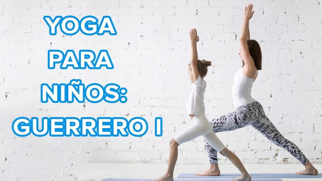 Yoga para niños: El guerrero I o Virabhadrasana ????