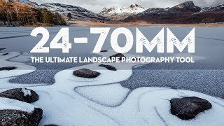 WHY The 24-70mm LENS Is The ULTIMATE Landscape PHOTOGRAPHY Tool