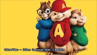 Otra Vez Zion & Lennox Ft. J Balvin - Alvin y las ardillas