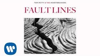 Tom Petty and the Heartbreakers: Fault Lines [Official Audio]