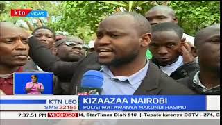 Kizaazaa Nairobi:Polisi watawanya makundi hasimu