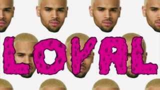 Loyal REMIX - Chris Brown, Lil Wayne, French Montana, Keyshia Cole, Sean Kingston & Craig David