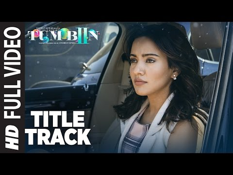 Tum Bin 2 Title Song (Full Video)  Ankit Tiwari   Neha Sharma, Aditya Seal, Aashim Gulati   T-Series