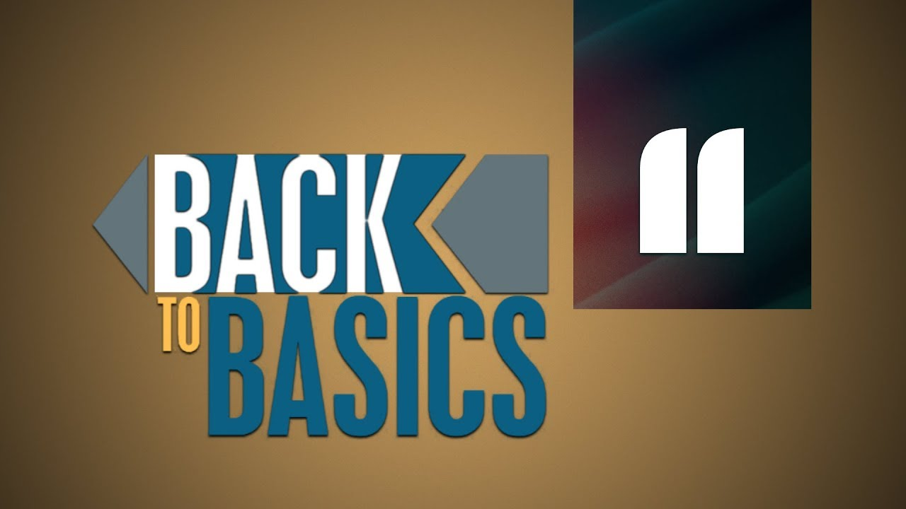 Back to Basics | Introduction to Worldview