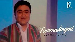 Sunnat Samo - Tanimadingmi | Суннат Само - Танимадингми
