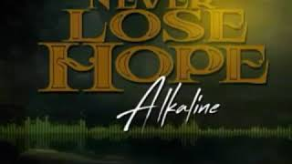 Alkaline   Never Lose Hope ( Official Audio ) 2019