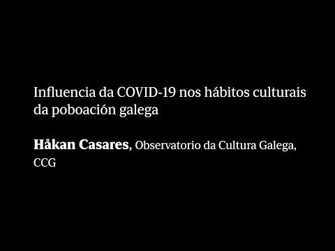 Influencia da COVID-19 nos hábitos culturais da poboación galega