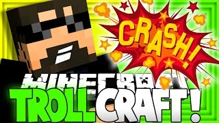 Minecraft: TROLL CRAFT | CRASHING THE SERVER TROLL [18]