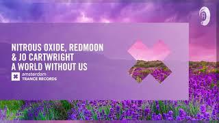 Nitrous Oxide Redmoon Jo Cartwright A World Without Us Lyrics Trance