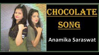Chocolate Song Dance Cover   Kudi Tu Chocolate Hai Song by Anamika Saraswat   Tony Kakkar New Song