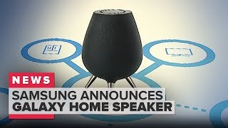 Samsung's Galaxy Home speaker with Bixby announced at Samsung Unpacked