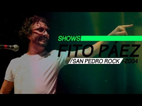 Fito Páez video San Pedro Rock II  - Show Completo | 2004