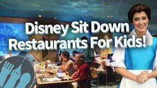 Best Disney World Sit Down Restaurants For Kids!