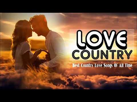 classic relaxing country love songs best classic country music collection
