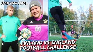 FINLAND VS ENGLAND - Football Challenge! Feat. Roni Back