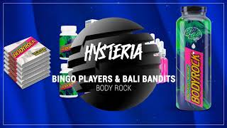 Bingo Players & Bali Bandits - Body Rock (Extended Mix)