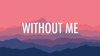 Halsey – Without Me (Lyrics) 🎵
