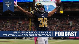 NFL Survivor Pool & Pick 'Em Strategy + 2018 Season Predictions (Ep. 248)