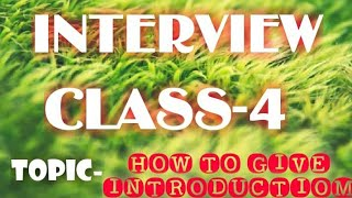 Kvs interview class - 4 how to give introduction in interview for prt , tgt , pgt , librarian