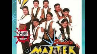 Sonido Mazter - Enganchados Mix