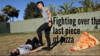 Fighing over the last slice of Pizza